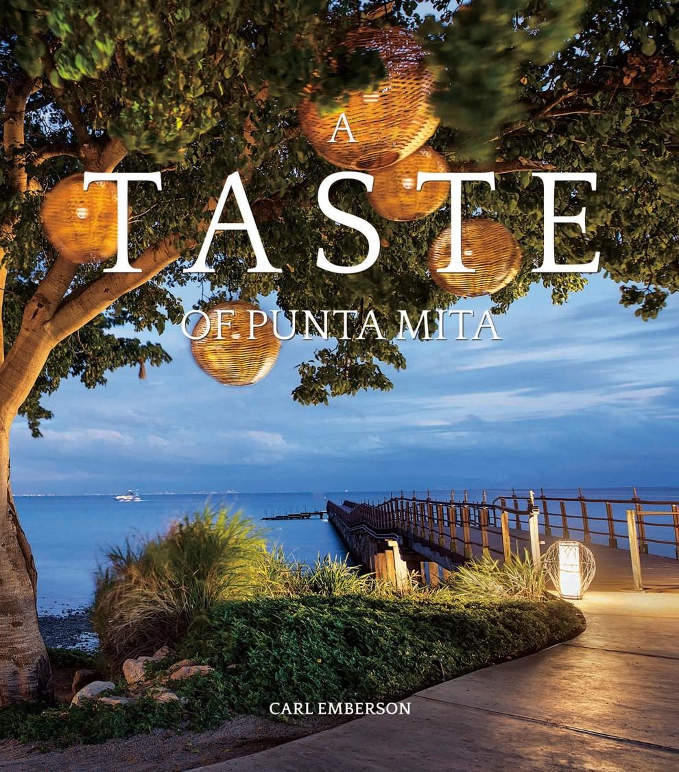 A Taste of Punta Mita